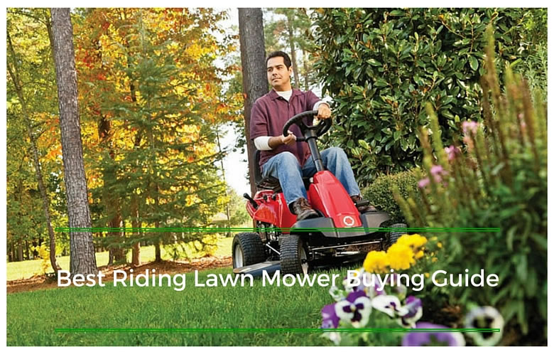 Best Riding Lawn Mower Reviews and Buying Guide
